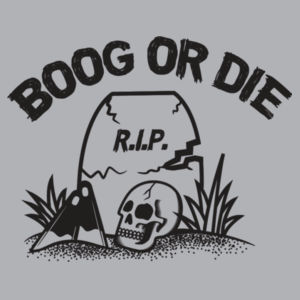 Boog Or Die T-shirt Design